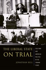 The Liberal State on Trial | Jonathan Bell |