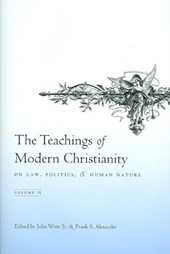 The Teachings of Modern Christianity on Law, Politics, and Human Nature