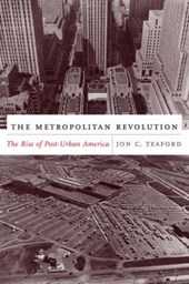 The Metropolitan Revolution - The Rise of Post- Urban America