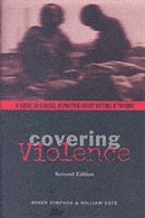 Covering Violence | Roger Simpson |