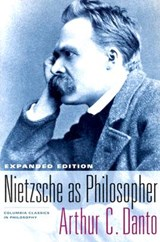 Nietzsche as Philosopher | Arthur C. Danto |
