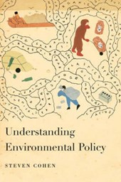 Understanding Environmental Policy | Steven Cohen |