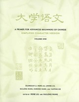 A Primer for Advanced Beginners of Chinese - Simplified Character Version | Duanduan Li |