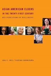 Asian American Elders in the Twenty-First Century