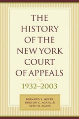 The History of the New York Court of Appeals 1932- | Bernard Meyer |