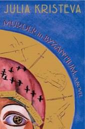 Murder in Byzantium - A Novel