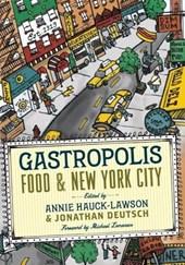 Gastropolis - Food and New York City