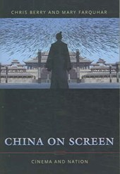 China on Screen | Chris Berry |
