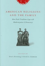 American Religions and the Family | auteur onbekend |
