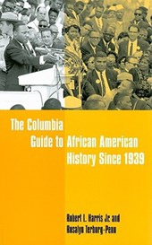 The Columbia Guide to African American History Since