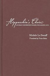 Hipparchia's Choice - An Essay Concerning Women, Philosophy, etc