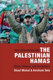 The Palestinian Hamas - Vision, Violence and Coexistence