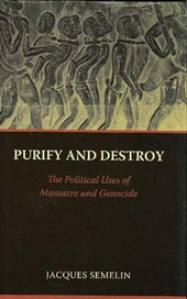 Purify and Destroy | Jacques Semelin |