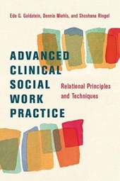 Advanced Clinical Social Work - Relational Principles and Techniques