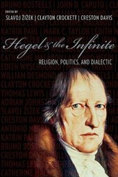 Hegel and the Infinite - Religion, Politics, and Dialectic