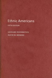 Ethnic Americans - A History of Immigration