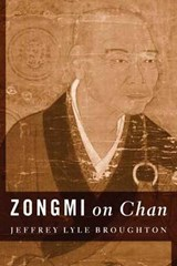 Zongmi on Chan | Jeffrey Broughton |
