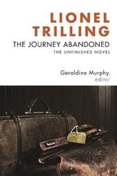 The Journey Abandoned - The Unfinished Novel