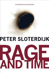 Rage and Time | Sloterdijk |