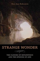 Strange Wonder - The Closure of Metaphysics and the Opening of Awe