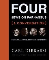 Four Jews on Parnassus - A Conversation - Benjamin, Adorno, Scholem, Schönberg