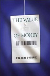 The Value of Money | Prabhat Patanik |