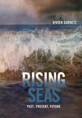 Rising Seas - Past, Present, Future | Vivien Gornitz |