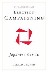 Election Campaigning Japanese Style