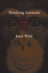Thinking Animals - Why Animal Studies Now?