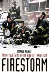 Firestorm - American Film in the Age of Terrorism
