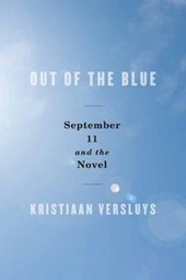 Out of the Blue - September 11 and the Novel