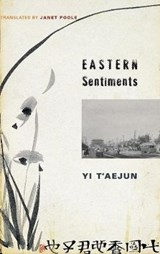 Eastern Sentiments | T'aejun Yi |