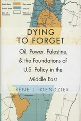 Dying to forget | Irene L. Gendzier |
