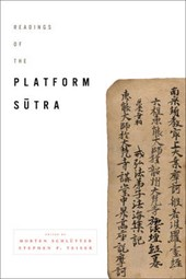 Readings of the Platform Sutra | Morten Schlütter |