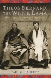 White Lama - Theos Bernard, Tibet and Yoga in America