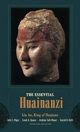Essential Huainanzi | An Li King Of Huainan |