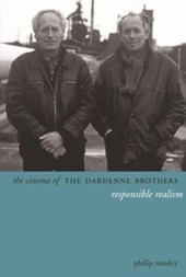 The Cinema of the Dardenne Brothers - Responsible Realism