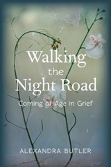 Walking the Night Road | Alexandra Butler |