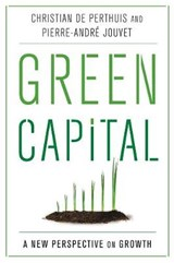 Green Capital | Perthuis, Christian de ; Jouvet, Pierre-andré |
