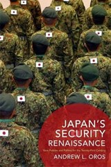 Japan's Security Renaissance | Andrew Oros |