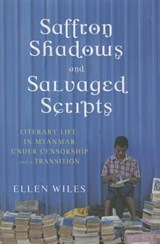 Saffron Shadows and Salvaged Scripts | Ellen Wiles |