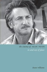 The Cinema of Sean Penn | Deane Williams |