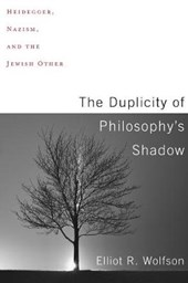 The Duplicity of Philosophy`s Shadow - Heidegger, Nazism, and the Jewish Other