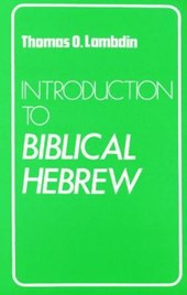 Introduction to Biblical Hebrew | Thomas Lambdin |
