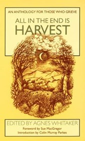 All in the End is Harvest