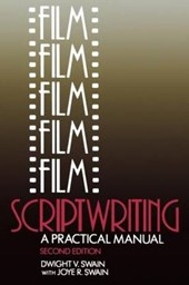 Film Scriptwriting | Dwight V. Swain & Joye R. Swain |