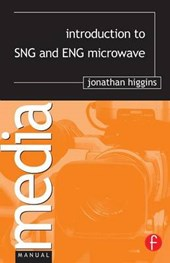 Introduction to SNG and ENG Microwave | Jonathan Higgins |