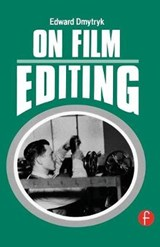 On Film Editing | Edward Dmytryk |