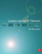 Location Lighting for Television | Alan Bermingham |