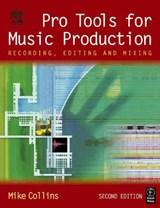 Pro Tools for Music Production | Mike Collins |